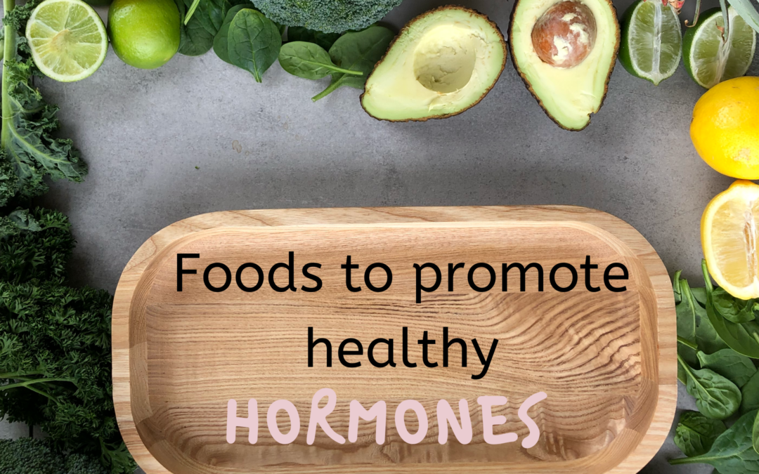 Foods to promote healthy hormones